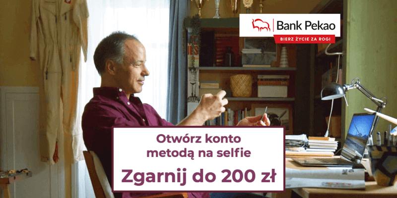 """Otwórz Konto Przekorzystne na """"selfie"""" i zgarnij aż 200 zł premii od Pekao"""