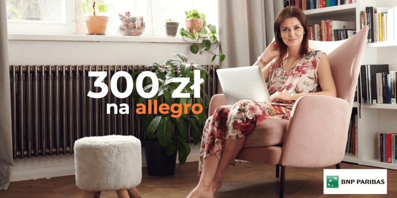 Piękna premia - 300 zł w e-kodach na Allegro za założenie Konta Otwartego Na Ciebie w BNP Paribas