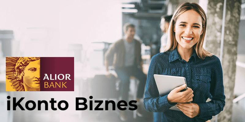 iKonto Biznes w Alior Banku — recenzja konta